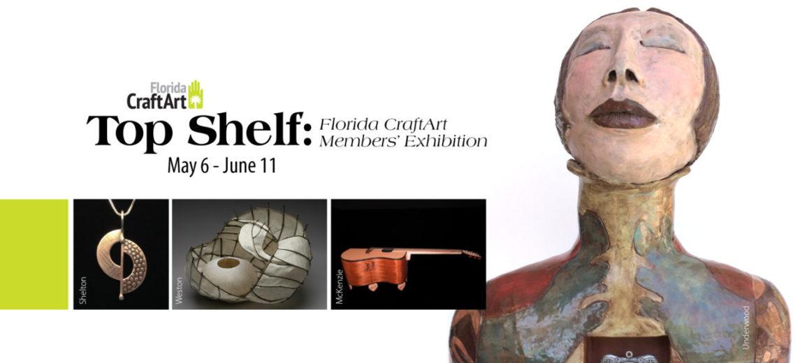 Top Shelf: A Florida CraftArt Members' Exhibition