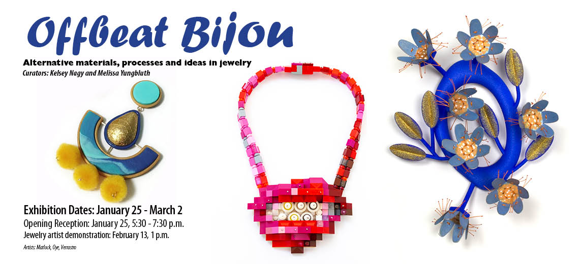 Offbeat Bijou: Alternative materials, processes and ideas in Jewelry