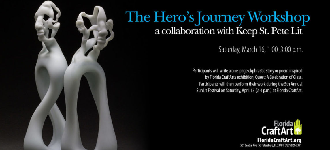 The Hero's Journey Workshop: a collaboration with Keep St. Pete Lit